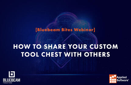 [Bluebeam Bites] Bluebeam How to Share Your Custom Tool Chest with Others