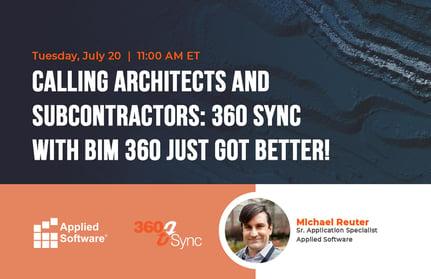 7-20-21 360 Sync BIM 360 webinar
