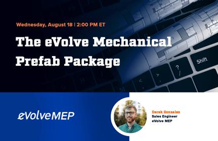 8-18-21 eVolve Mechanical Prefab Package Webinar Image Revised