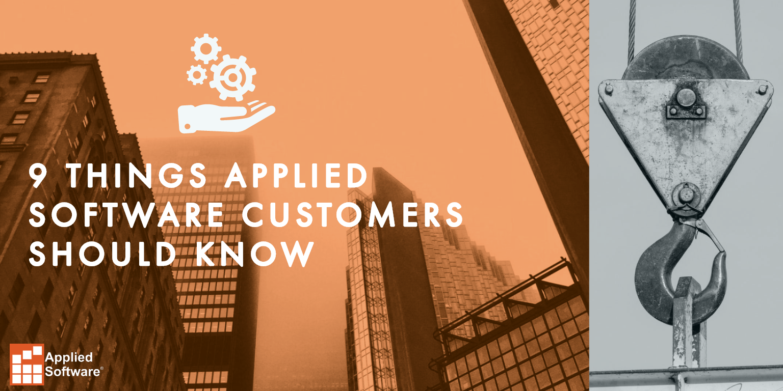 9 THINGS APPLIED SOFTWARE CUSTOMERS SHOULD KNOW
