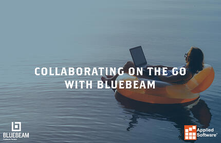 Collaborating on the Go with Bluebeam