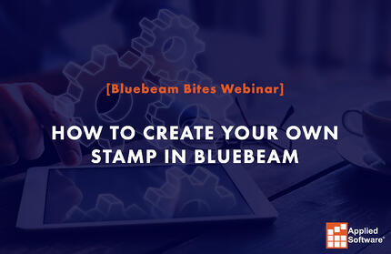 How to Create Your Own Stamp in Bluebeam