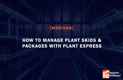 How to Manage Plant Skids & Packages With Plant Express-Revised