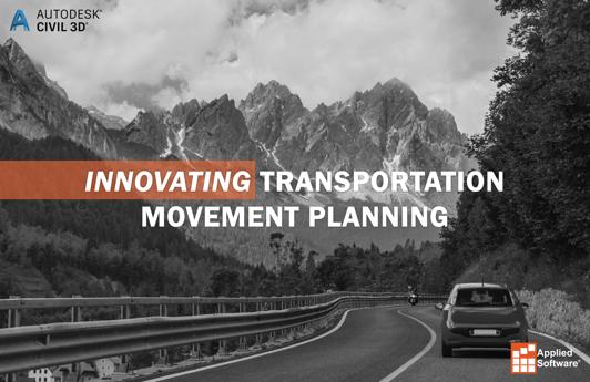 Innovating Transportation Movement Planning