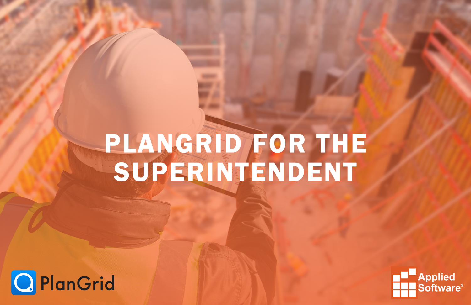PlanGrid for the Superintendent