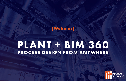 Plant + BIM 360 design from anywhere