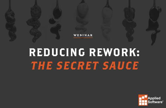 Reducing Rework