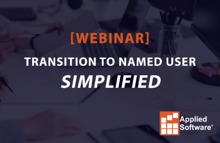 Transition to Named User Simplified webinar image