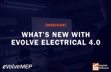 What's New with eVolve Electrical 4.0