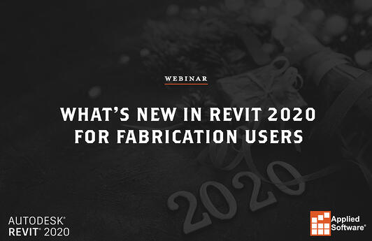 Whats New in Revit 2020 for Fabrication Users