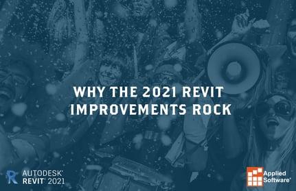 Why The 2021 Revit Improvements Rock