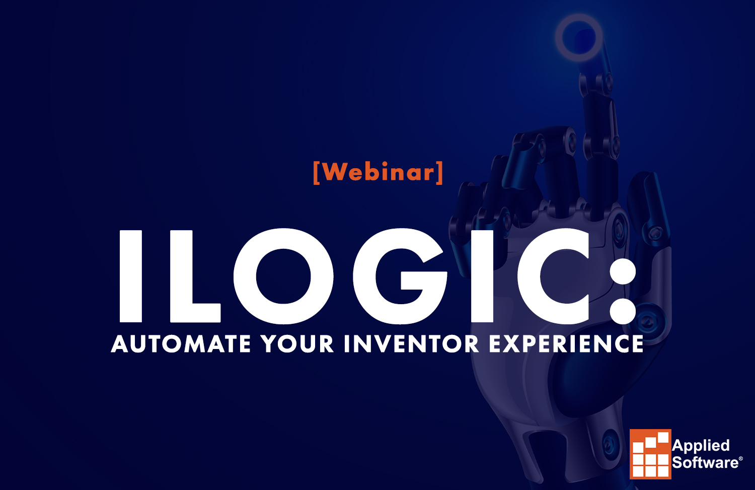 iLogic- Automate your Inventor Experience